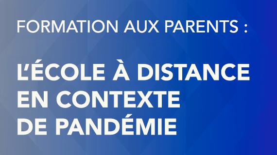 École à distance – Capsule d'information pour les parents